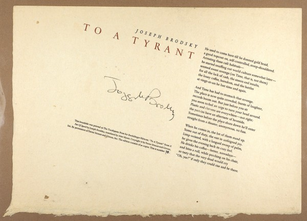 [Листовка с автографом автора] Бродский, И. Одному тирану. [Стихотворение] / пер. Алана Мейерса. [To a tyrant. На англ. яз.] [Миннеаполис ?]: The Toothpaste Press for Bookslinger Edition, [1980-е гг.].