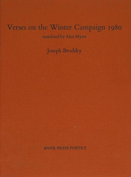 [Редчайшая книга] Бродский, И. [автограф] Стихи озимней кампании 1980/ перевод Алана Майерса. [Verses onthe Winter Campaign 1980. Наангл.яз.]. [Гринвич]: Anvil Press Poetry, 1981.